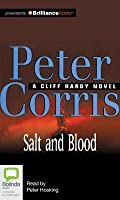 Salt And Blood (Cliff Hardy, #25)