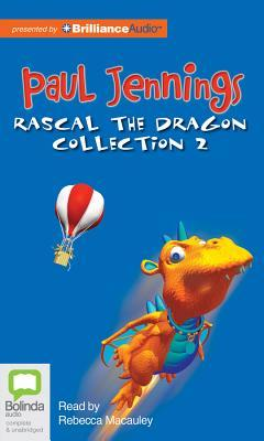 Rascal the Dragon Collection 2 Paul Jennings