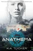 Anathema (Causal Enchantment, #1)