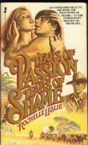 Tears of Passion, Tears of Pain  by  Rochelle Leslie
