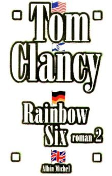 Rainbow Six, Roman 2 (John Clark, #2 part 2)  by  Tom Clancy
