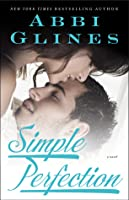Simple Perfection (Rosemary Beach, #6)