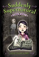 School Spirit (Suddenly Supernatural, #1)