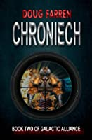 Chroniech (Galactic Alliance, #2)