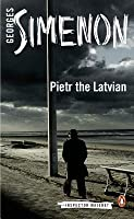 Pietr the Latvian (Maigret, #1)