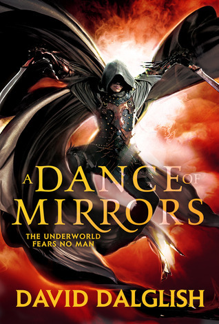 A Dance of Mirrors (Shadowdance, #3)  by  David Dalglish