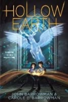 Hollow Earth (Hollow Earth, #1)