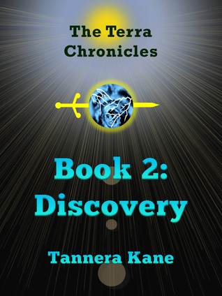 Discovery (Terra Chronicles #2) Tannera A Kane