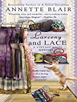 Larceny and Lace (A Vintage Magic Mystery #2)
