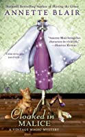 Cloaked in Malice (A Vintage Magic Mystery, #5)