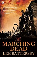 The Marching Dead (Marius don Hellespont, #2)