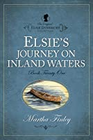 Elsie's Journey on the Inland Waters