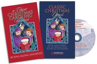 A Classic Christmas Caroling Songbook: 30 Sing-Along Favorites [With CD (Audio)] Anonymous