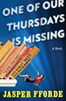 One of Our Thursdays Is Missing (Thursday Next #6)