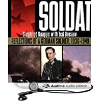 Soldat: Reflections of a German Solider, 1936-1949