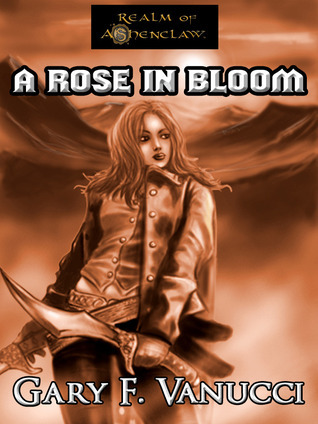 Wothlondia Rising 2: A Rose in Bloom  by  Gary F. Vanucci