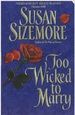 Too Wicked to Marry (MacLeods of Skye Court #1) Susan Sizemore