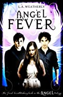 Angel Fever (Angel, #3)