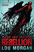 Blood and Feathers: Rebellion (Blood and Feathers, #2)