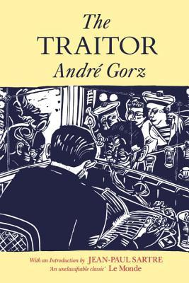 The Traitor André Gorz