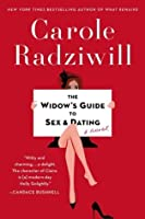 The Widow's Guide to Sex and Dating: A Novel
