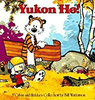 Calvin and Hobbes: Yukon Ho!