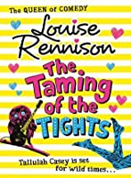 The Taming of the Tights (Misadventures of Tallulah Casey, #3)