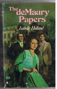 The deMaury Papers Isabelle Holland