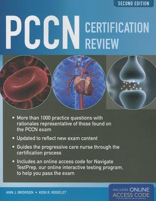 PCCN Certification Review, 2nd Edition  by  Ann J. Brorsen