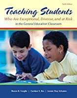 Teaching Students Who Are Exceptional, Diverse, and at Risk in the General Education Classroom, LLV with Etext