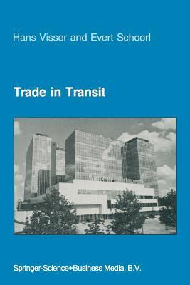 Trade in Transit: World Trade and World Economy Past, Present, and Future H Visser