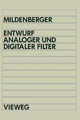 Entwurf Analoger Und Digitaler Filter Otto Mildenberger