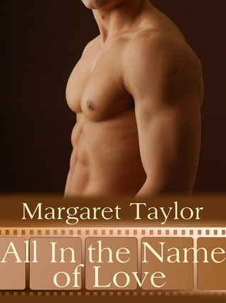 All In The Name of Love Margaret   Taylor