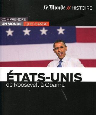 Etats-Unis : de Roosevelt à Obama  by  Collectif