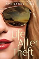 Life After Theft (Life After Theft, #1)
