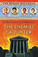 The Enemies of Jupiter (The Roman Mysteries #7)