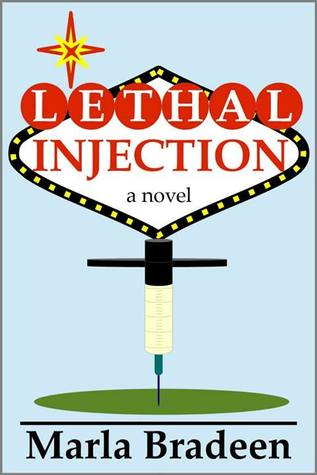 Lethal Injection Marla Bradeen