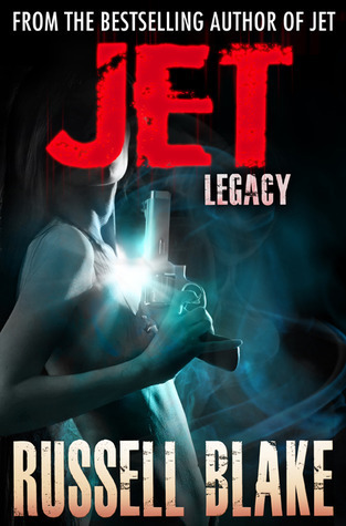 Jet V - Legacy  by  Russell Blake
