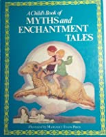 Child's Book of Myths and Enchantment Tales