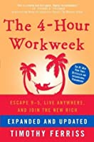 The 4-Hour Workweek, Expanded and Updated: Expanded and Updated, with Over 100 New Pages of Cutting-Edge Content