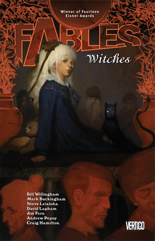Fables: Witches (Fables, #14)  by  Bill Willingham
