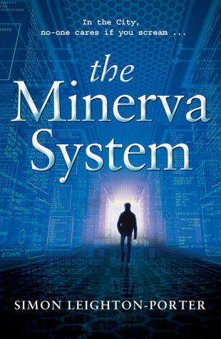 The Minerva System (Death to Bankers, #1)  by  Simon Leighton-Porter