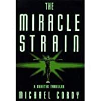 The Miracle Strain
