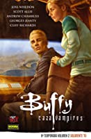 Buffy Cazavampiros: 9ª temporada, Volumen 2: Solamente tú (Buffy Cazavampiros: novena temporada, #2; Colección Made in Hell, #132)