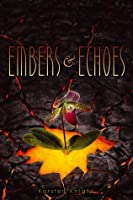 Embers & Echoes (Wildefire, #2)