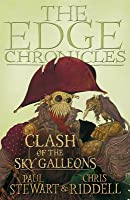 Clash of the Sky Galleons: Quint Saga Book 3: The Edge Chronicles No. 1