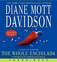 The Whole Enchilada CD (A Goldy Schulz Culinary Mystery #17)