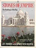 Stones Of Empire: The Buildings Of The Raj