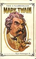 The Unabridged Mark Twain Vol 1