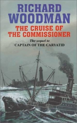 Cruise of the Commissioner  by  Richard Woodman